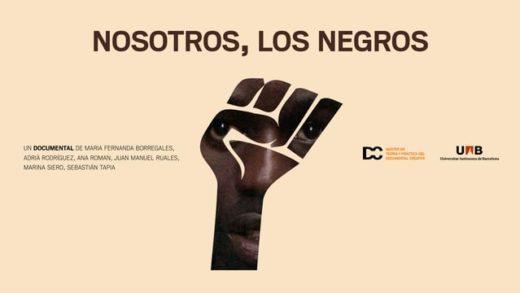 Nosotros, los negros